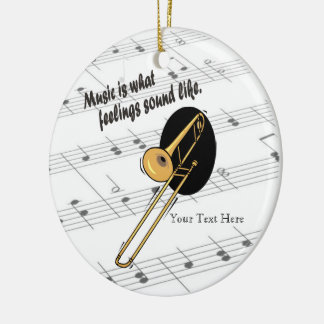 Trombone Version - What Feelings Sound Like Round Ceramic Ornament