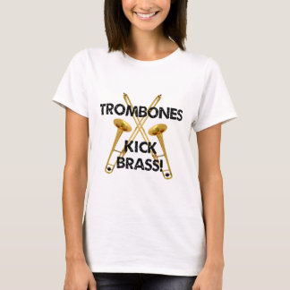 Trombones Kick Brass! T-Shirt