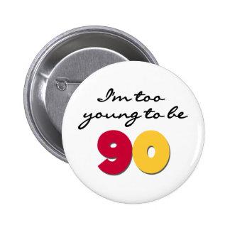 Trop jeune pour être 90 macaron rond 5 cm