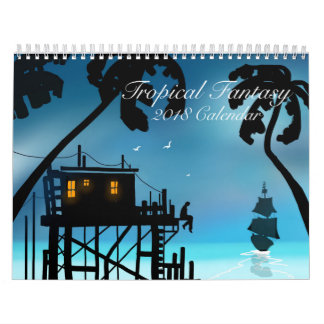 """""""Tropical Fantasy"""" 2018 Art Calendar"""