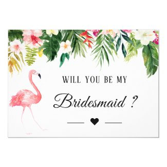 Tropical Flamingo Floral Will You Be My Bridesmaid Card