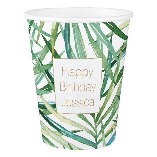 Tropical Leaves Watercolor Birthday Paper Cup