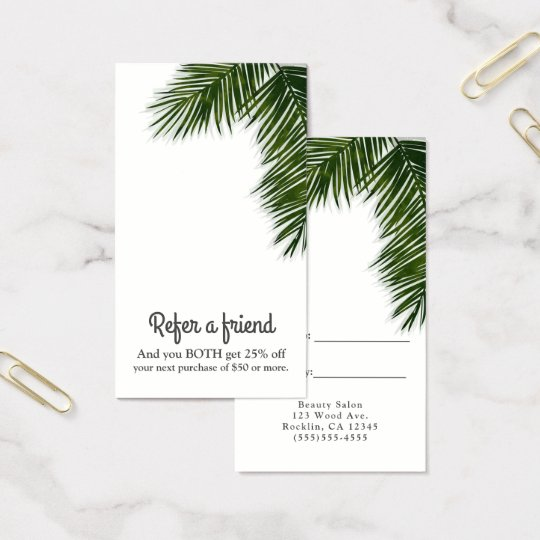 Tropical Palm Tree Leaf Elegant Refer a Friend Business Card