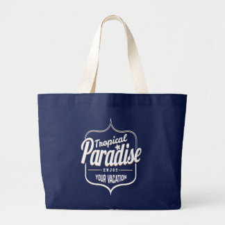 Tropical Paradise. Enjoy your Vacation. Large Tote Bag