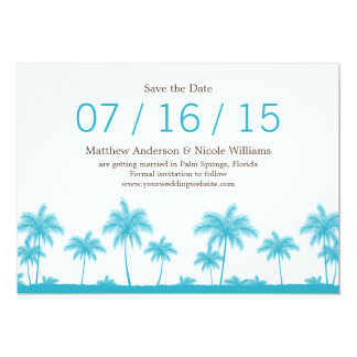 """Tropical Teal Blue Palm Trees Save The Date 5"""" X 7"""" Invitation Card"""