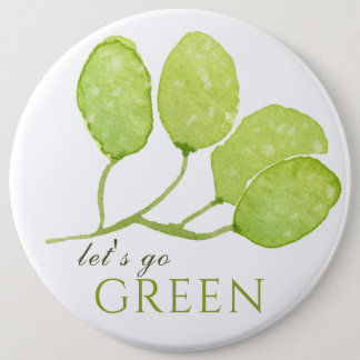 TROPICAL WATERCOLOR FOLIAGE LEAF LET'S GO GREEN 6 INCH ROUND BUTTON