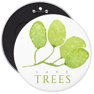 TROPICAL WATERCOLOR FOLIAGE LEAF SAVE TREES 6 INCH ROUND BUTTON