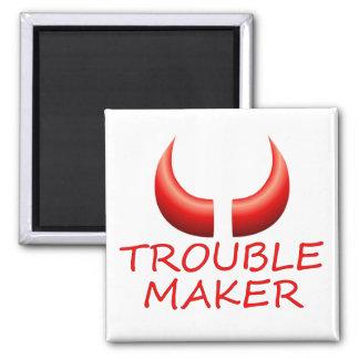 Trouble Maker and Devil Horns Square Magnet