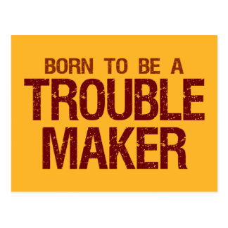 Trouble Maker postcard
