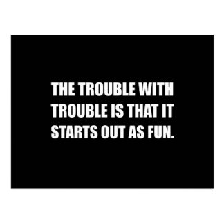 Trouble Starts As Fun Postcard
