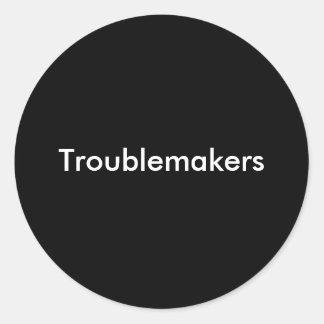 Troublemakers Round Sticker