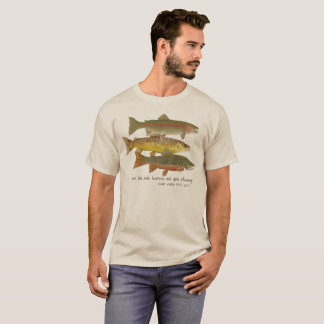 TROUT & Fly Fishing Apparel T-Shirt