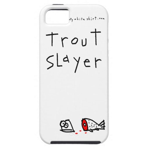 Trout Slayer iPhone 5 Cases