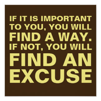 Trouvez une manière ou l'excusez