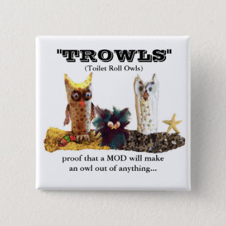TROWL for MODs 2 Inch Square Button