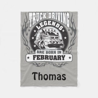 Truck Driving Legends Are Born In February Named Fleece Blanket