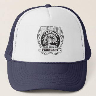 Truck Driving Legends Are Born In February Trucker Hat