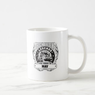 Truck Driving Legends Are Born In May Coffee Mug