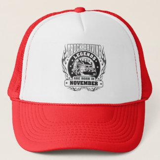 Truck Driving Legends Are Born In November Trucker Hat