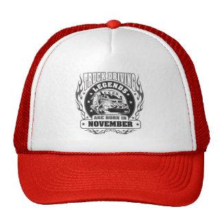 Truck Driving Legends Are Born In November Trucker Hat