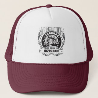 Truck Driving Legends Are Born In October Trucker Hat