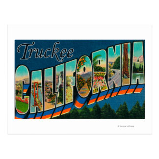 Truckee, California - Large Letter Scenes Postcard