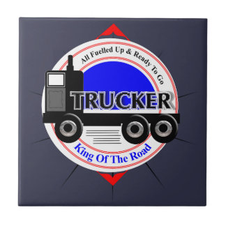 Truckers Novelty King Of The Road Graphic Ceramic Tile