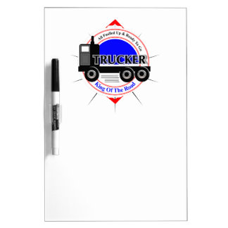 Truckers Novelty King Of The Road Graphic Dry Erase Board