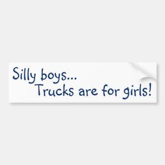 Trucks are for Girls! Bumper Sticker