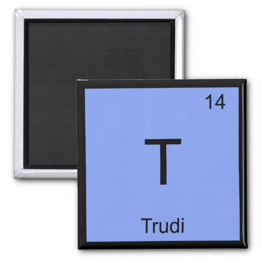 Trudi Name Chemistry Element Periodic Table Fridge Magnet