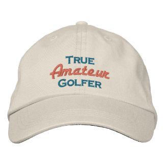 True Amateur Golfer Embroidered Hat