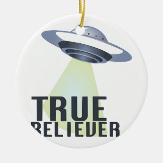 True Believer Ceramic Ornament