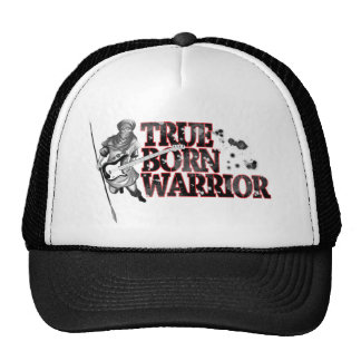 """True born warrior"" Trucker Hat"