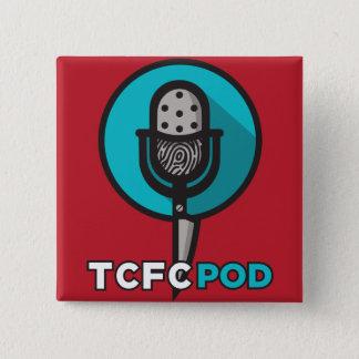 True Crime Fan Club button! 2 Inch Square Button