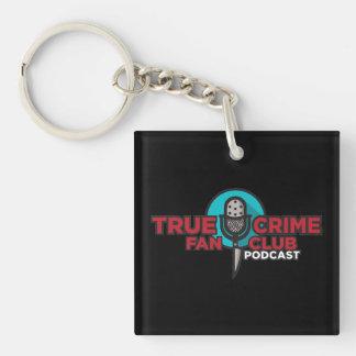 True Crime Fan Club Keychain