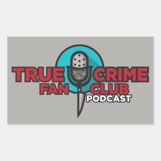 True Crime Fan Club Sticker! Sticker