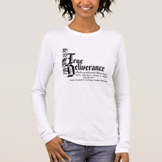 True Delierance International Mini... - Customized Long Sleeve T-Shirt