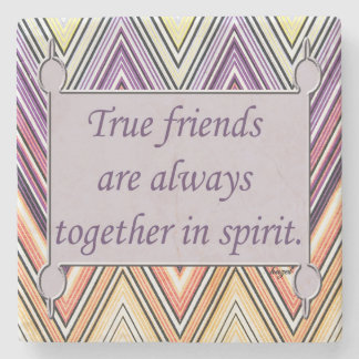 True Friends Inspirational Quote Coaster