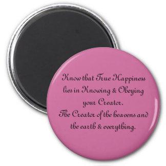 True Happiness Fridge Magnet