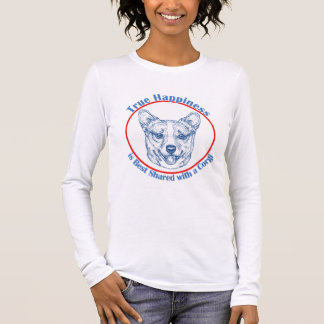 True Happiness with a Corgi Long Sleeve T-Shirt