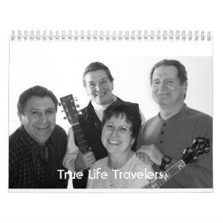 True Life Travelers 2007 Calendars