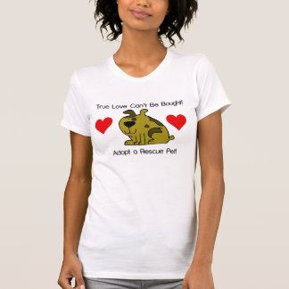 True Love Can't Be Bought - Dog T-Shirt