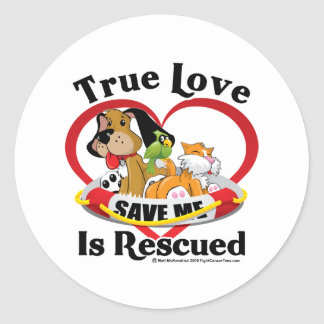 True Love is Rescued Classic Round Sticker