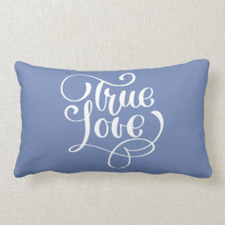 True Love Quote Cornflower Blue Typography Wedding Lumbar Pillow