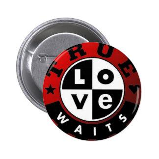 True_Love_Waits2 2 Inch Round Button