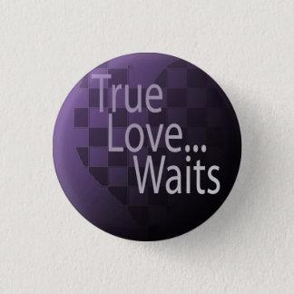 TRUE love waits, TRUE love waits 1 Inch Round Button