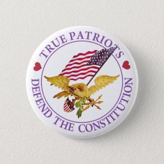 TRUE PATRIOTS DEFEND THE CONSTITUTION 2 INCH ROUND BUTTON