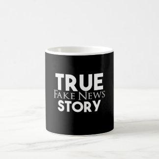 True Story Fake News Coffee Mug