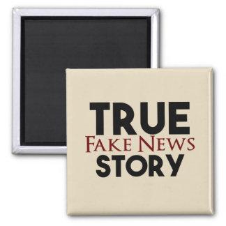 True Story Fake News Magnet