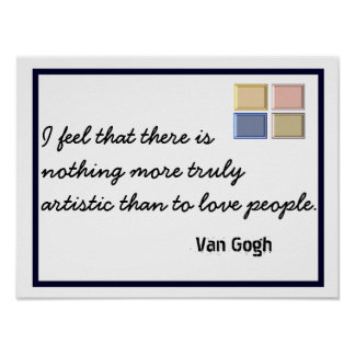 Truly Artistic - Van Gogh quote - art print